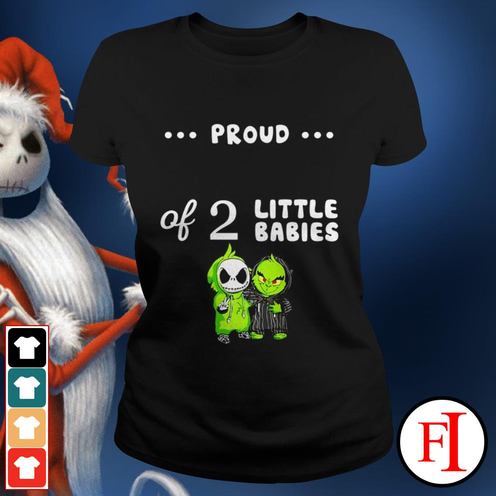 Love Baby Skellington and Baby Grinch proud of 2 little babies Ladies tee