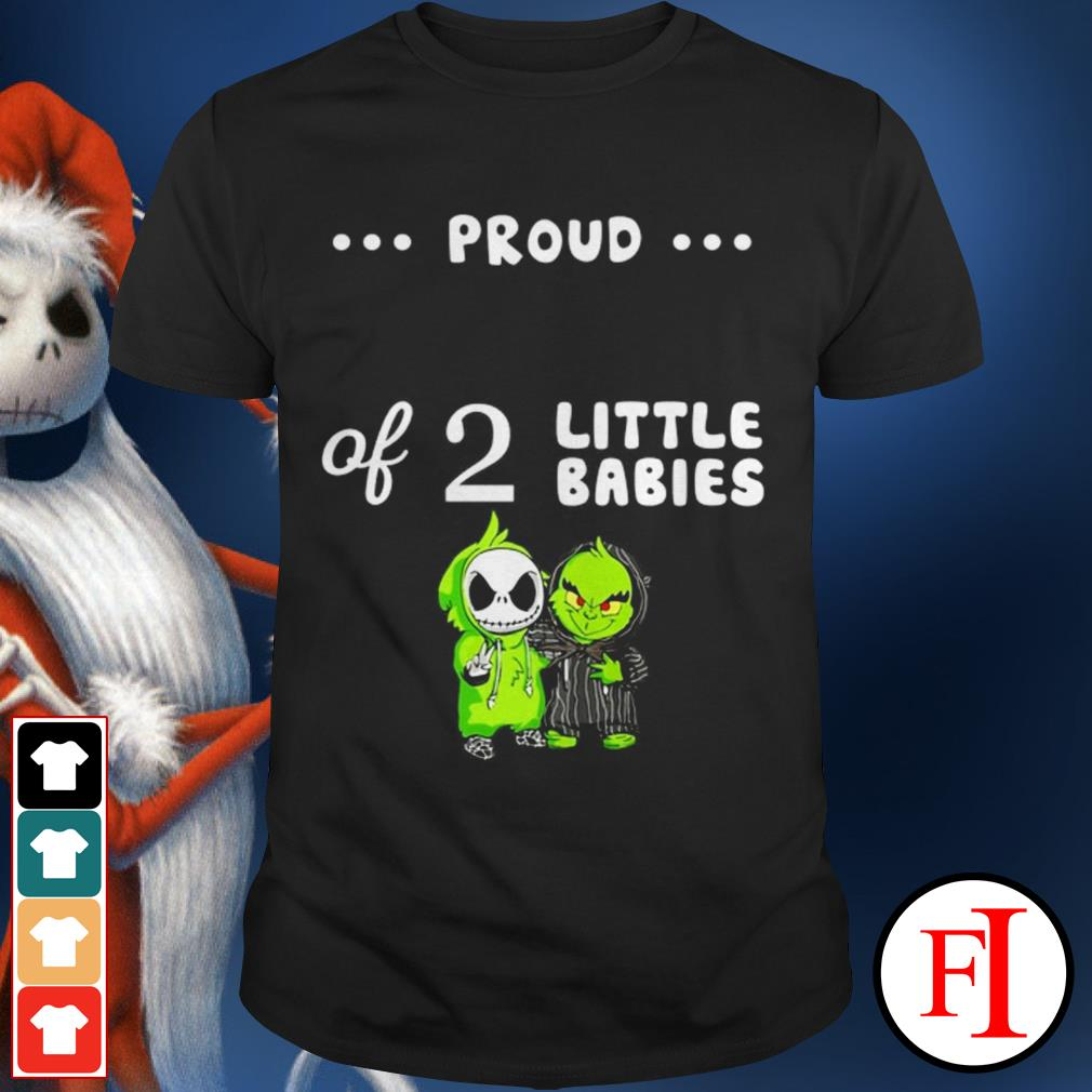 Love Baby Skellington and Baby Grinch proud of 2 little babies shirt