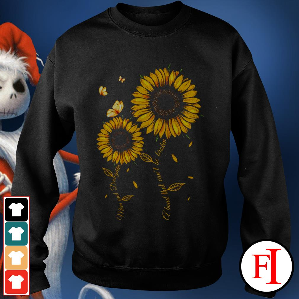 Love Mom and daughter a band that can't be broken Sunflower best black Sweater