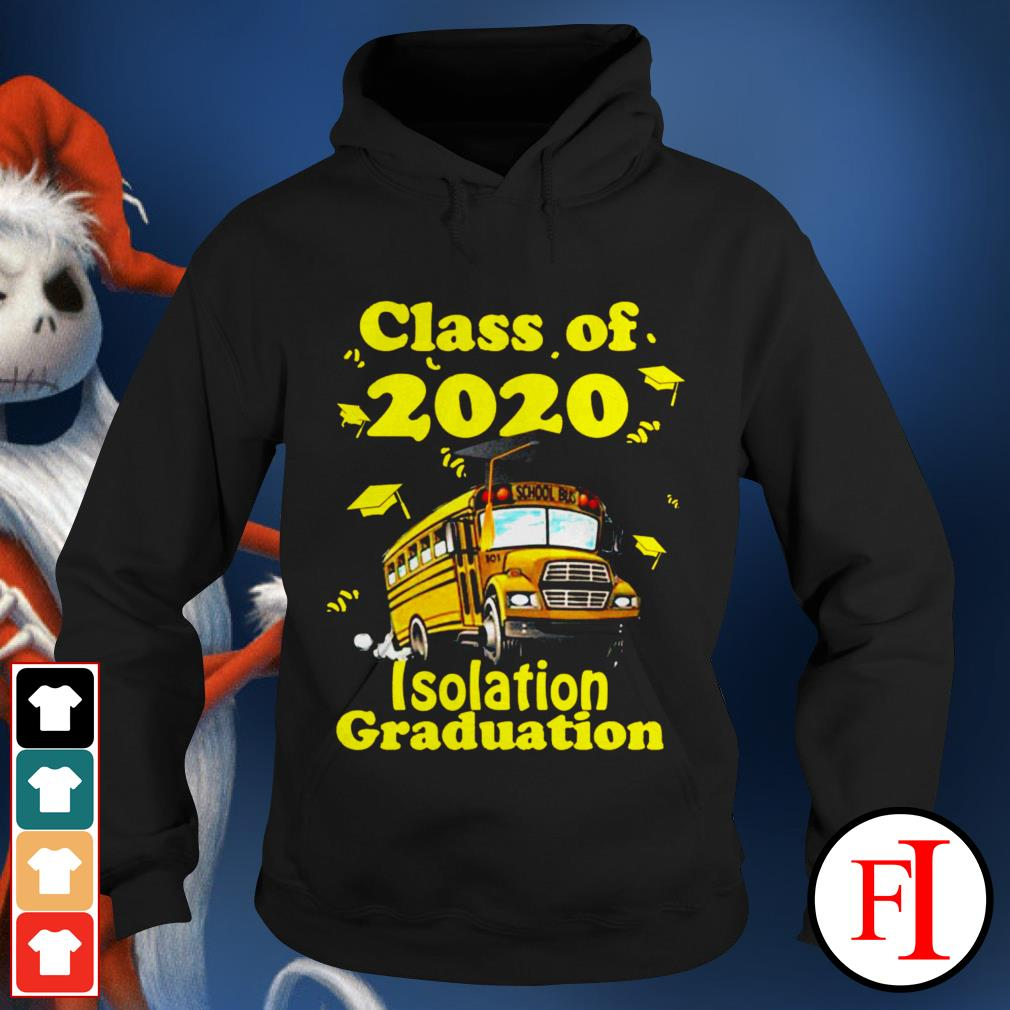 Official Class of 2020 isolation graduation Hoodie