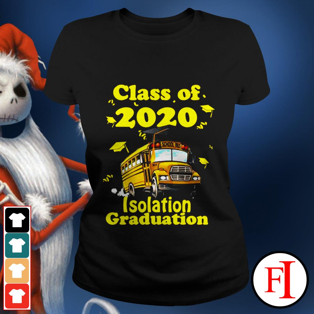 Official Class of 2020 isolation graduation Ladies tee