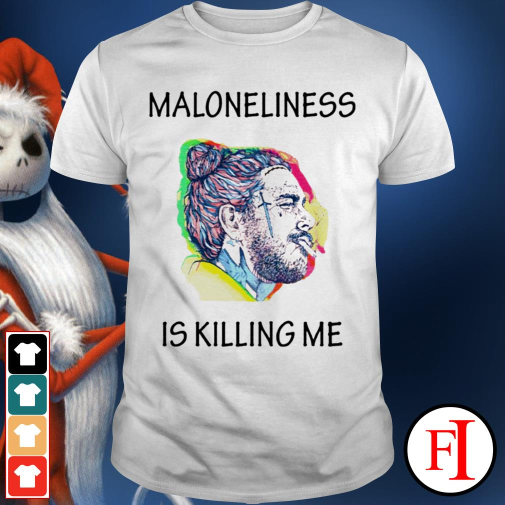 Official white Maloneliness is killing me shirt