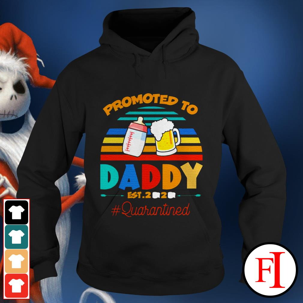 Promoted to daddy Est 2020 #quarantined sunset black Hoodie