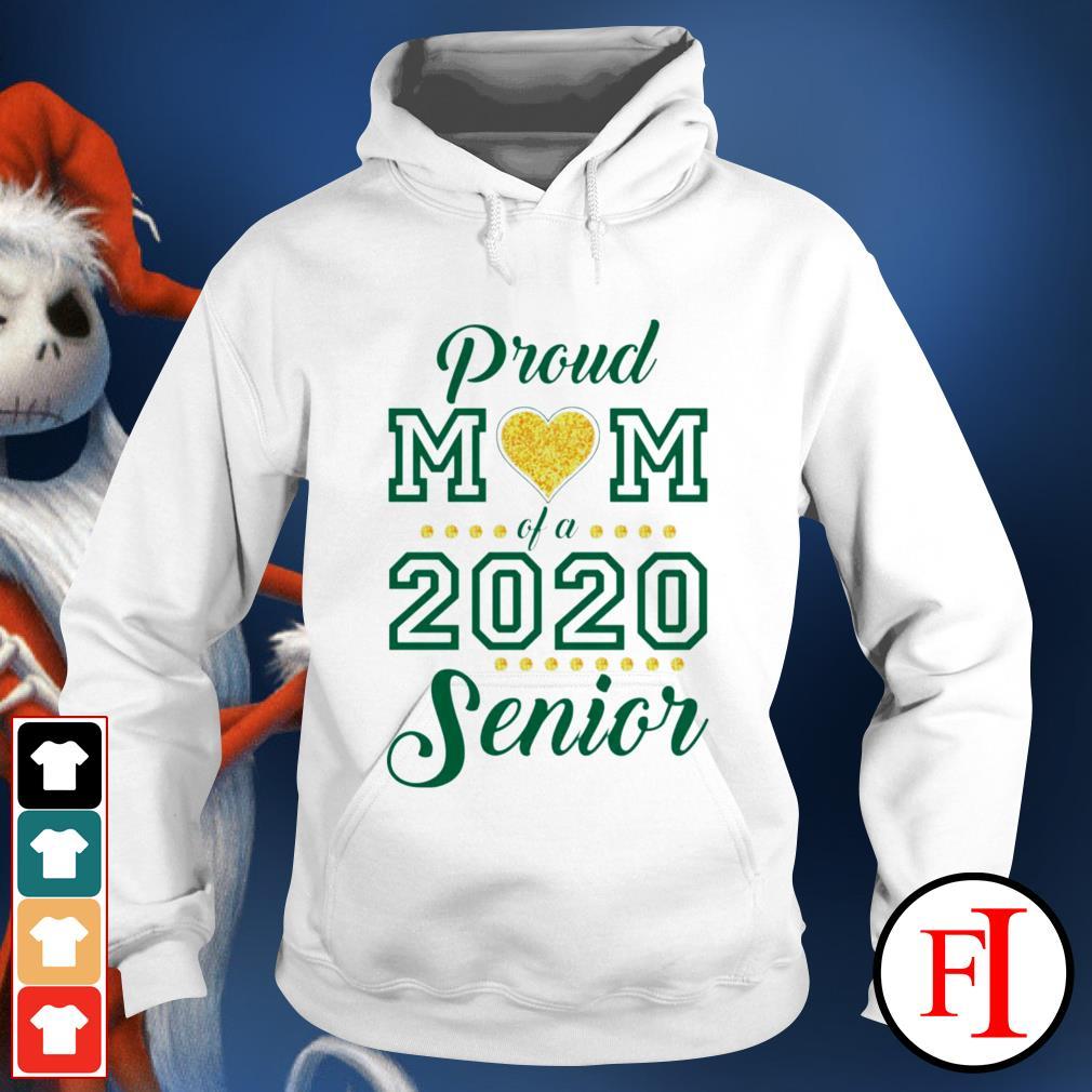 Proud Mom love of 2020 Senior Hoodie