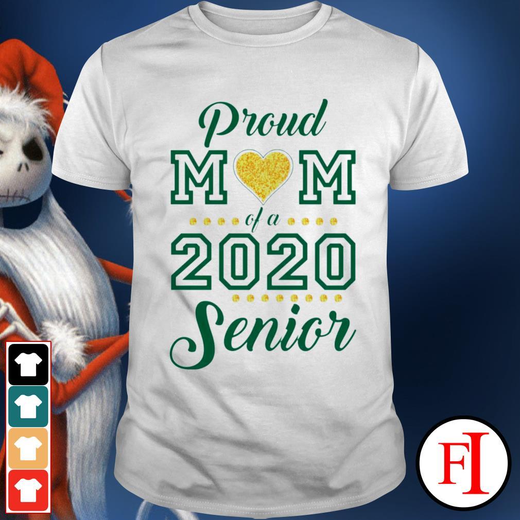 Proud Mom love of 2020 Senior shirt