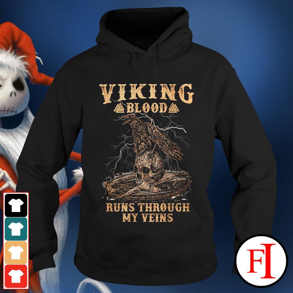 Skull viking blood runs through my veins best black Hoodie