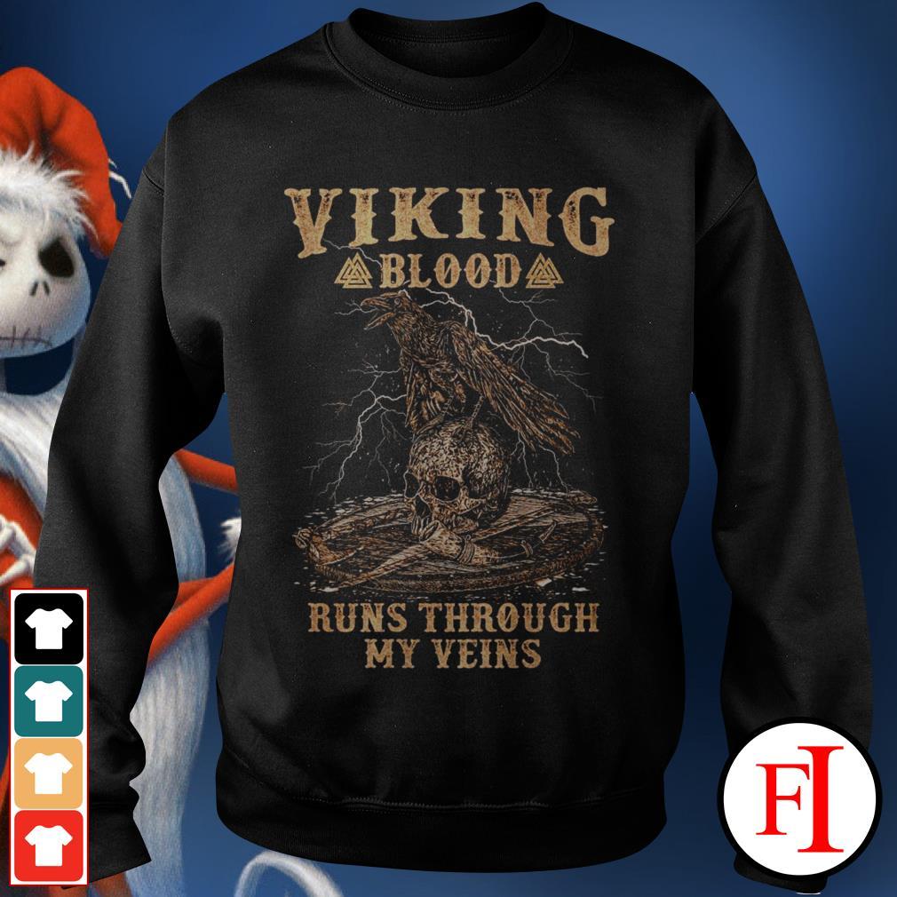 Skull viking blood runs through my veins best black Sweater
