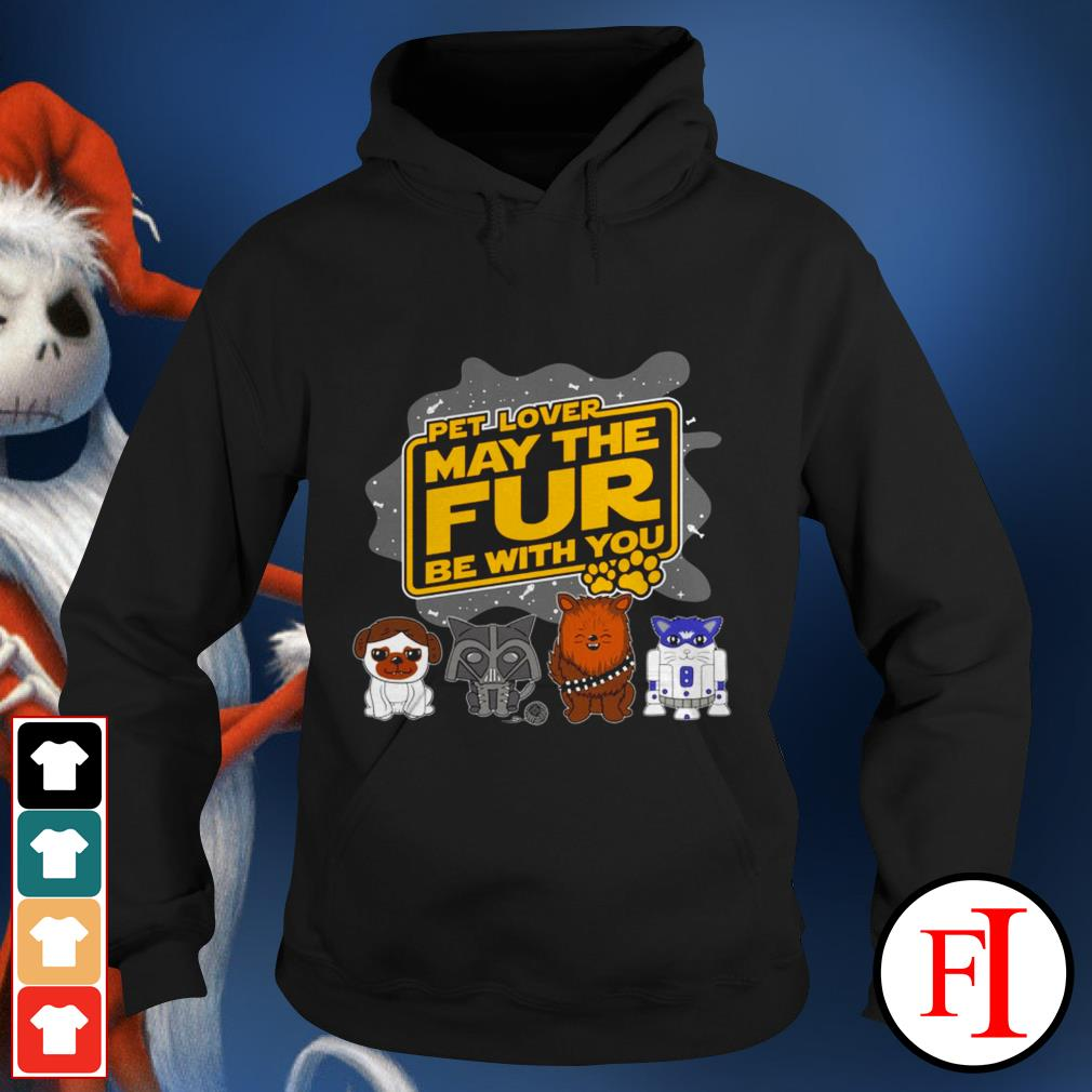 Star Wars pet lover may the fur be with you black Hoodie