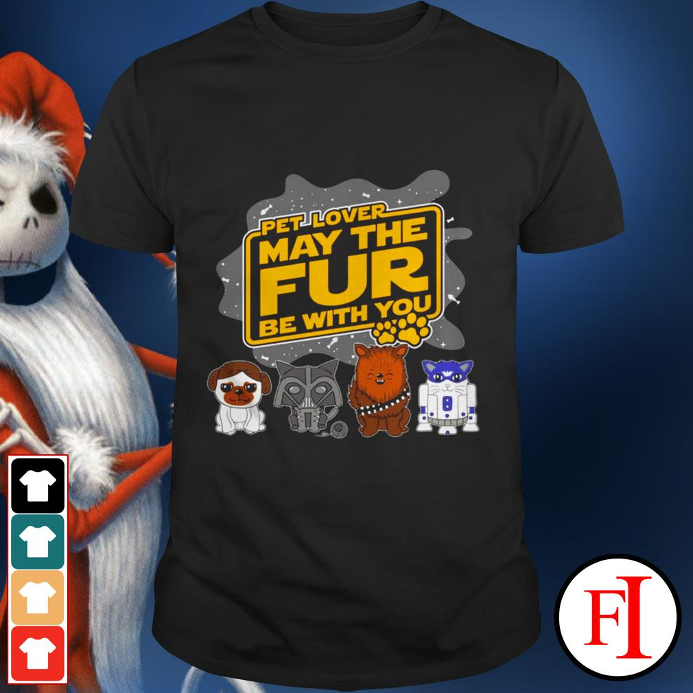 Star Wars pet lover may the fur be with you black shirt