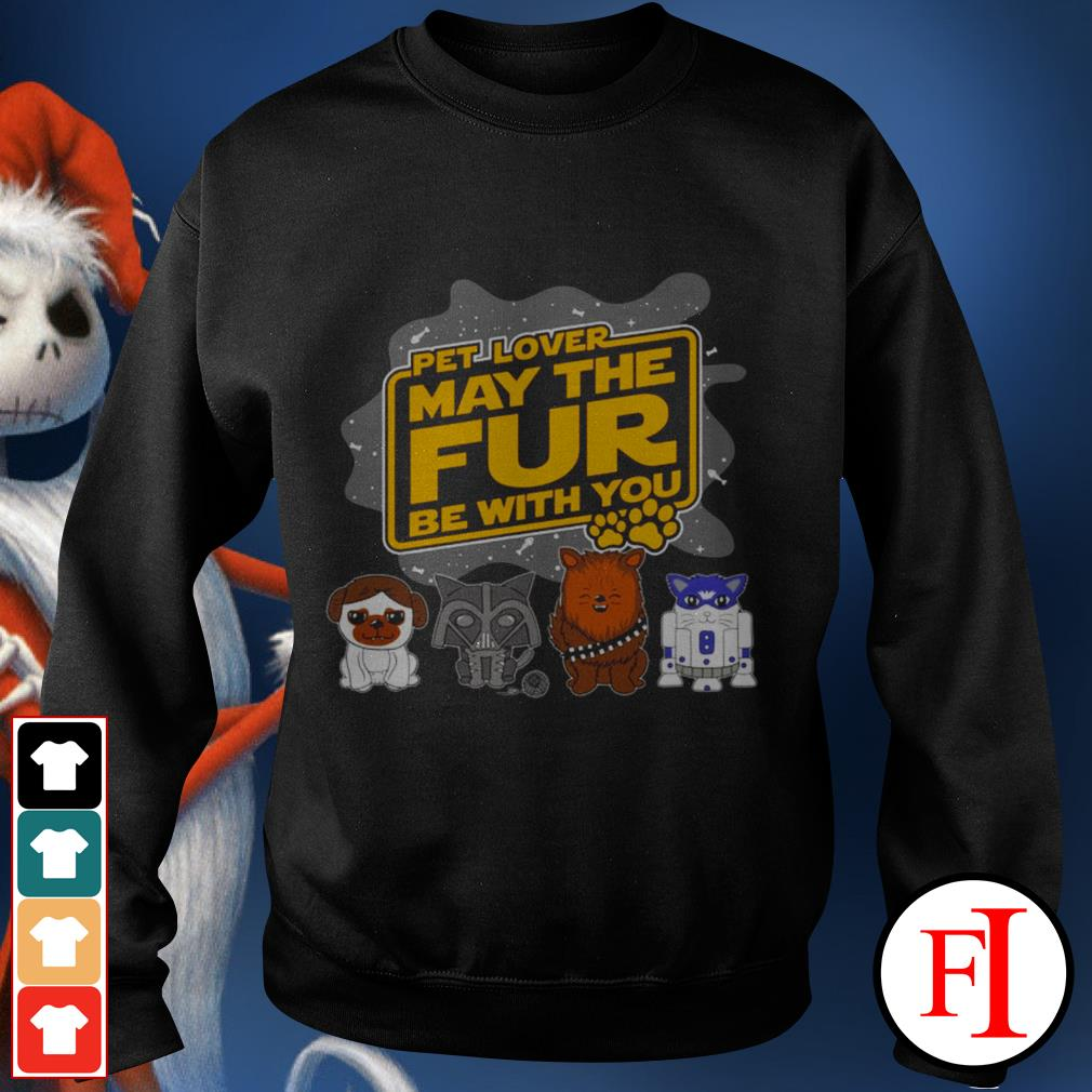Star Wars pet lover may the fur be with you black Sweater