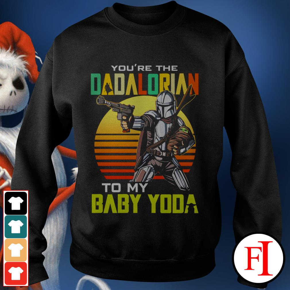 Vintage black You're the dadalorian to my baby Yoda Sweater