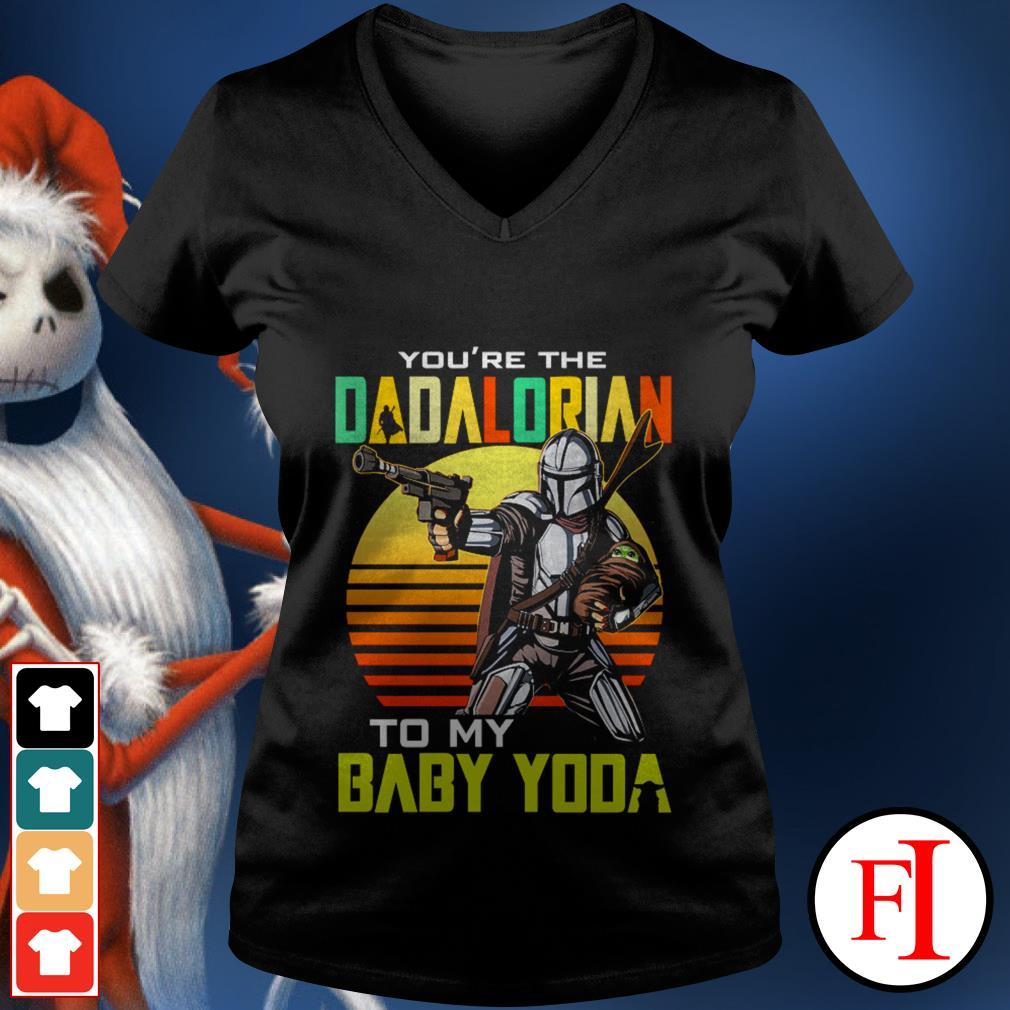 Vintage black You're the dadalorian to my baby Yoda V-neck t-shirt