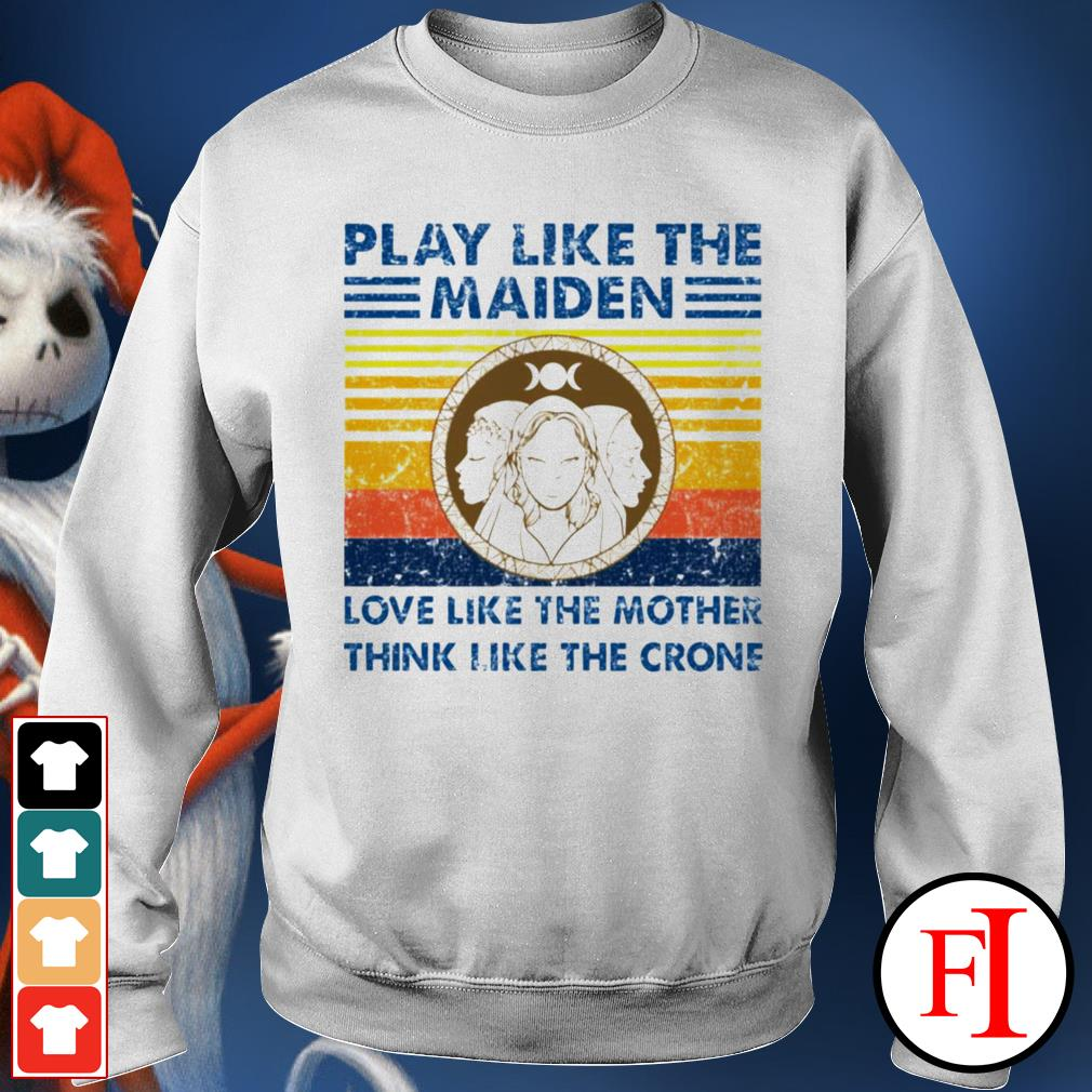 Vintage Play like the Maiden love like the mother think I like the crone black Sweater