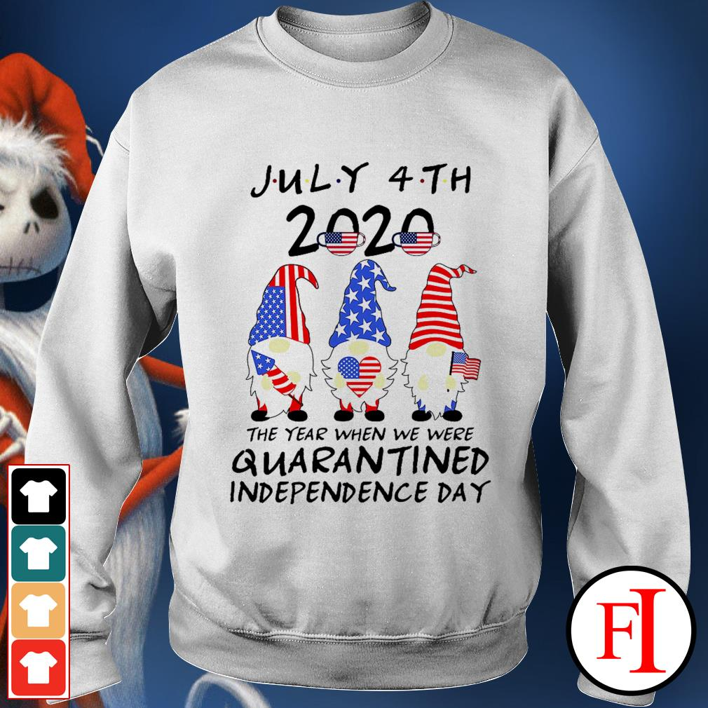 Gnomes july 4th 2020 the year when we were quarantined independence day white Sweater