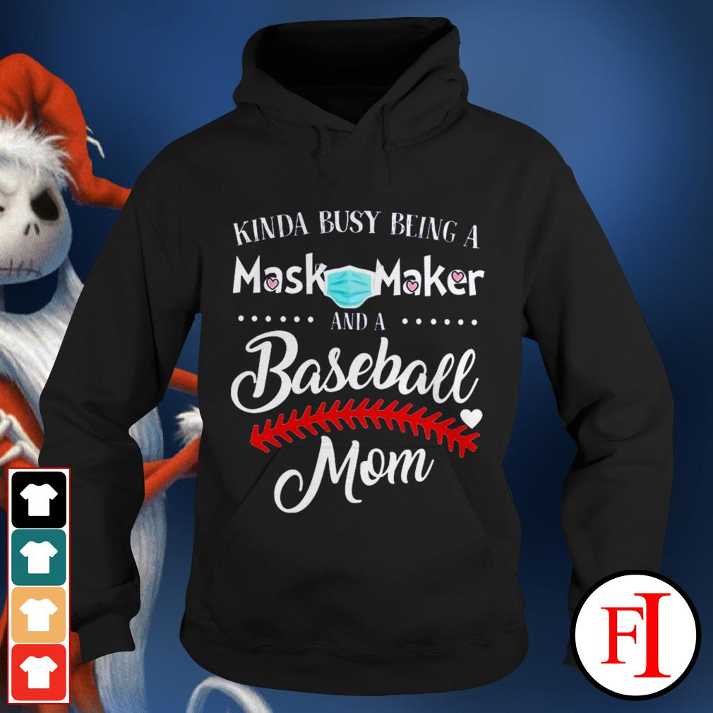 Kinda busy being a mask maker and a baseball mom black best Hoodie
