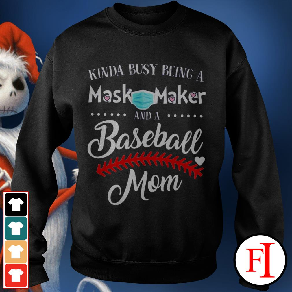 Kinda busy being a mask maker and a baseball mom black best Sweater