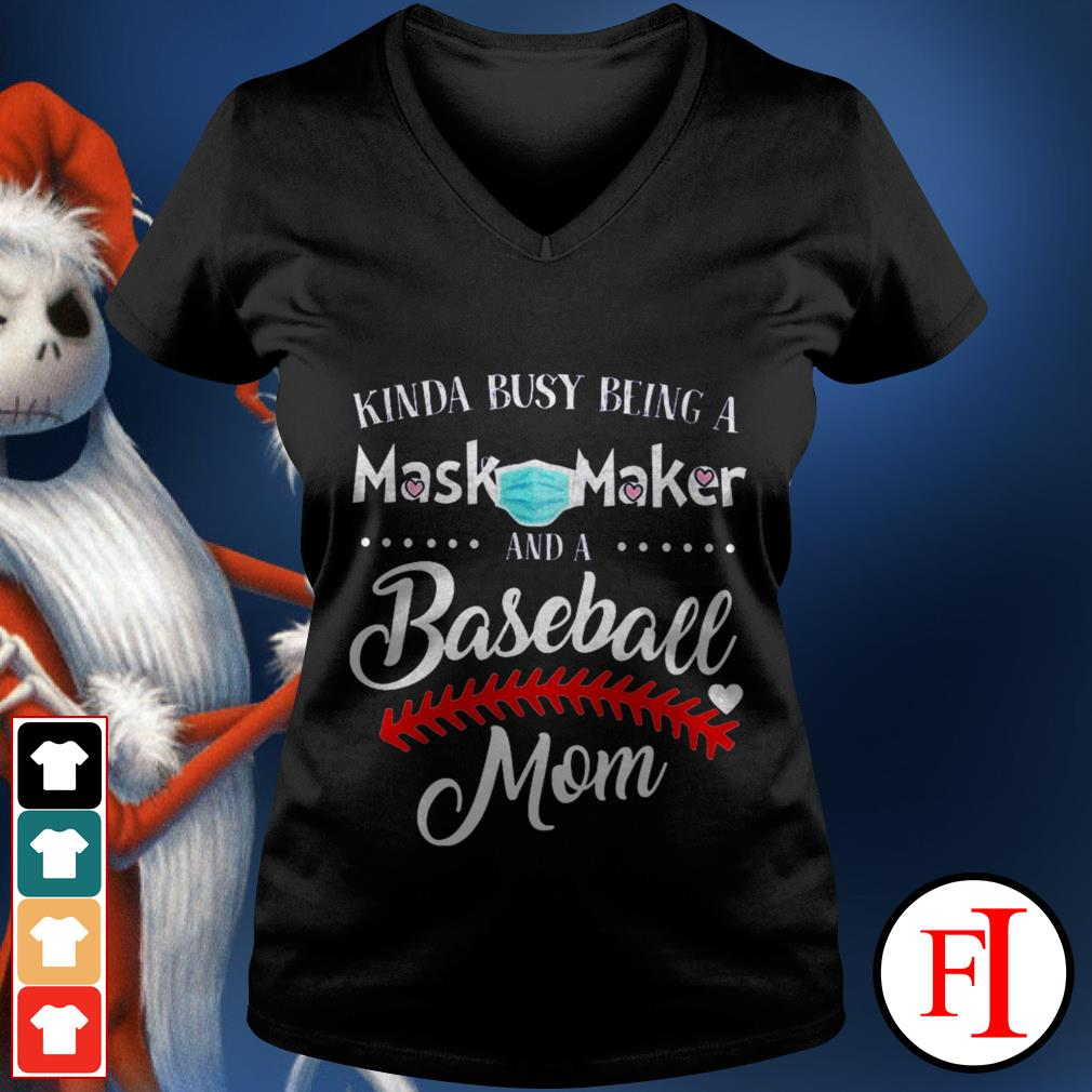 Kinda busy being a mask maker and a baseball mom black best V-neck t-shirt