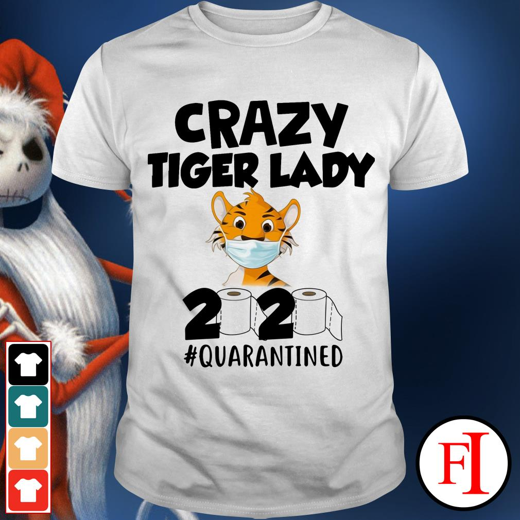 Official Crazy Tiger lady 2020 quarantined shirt