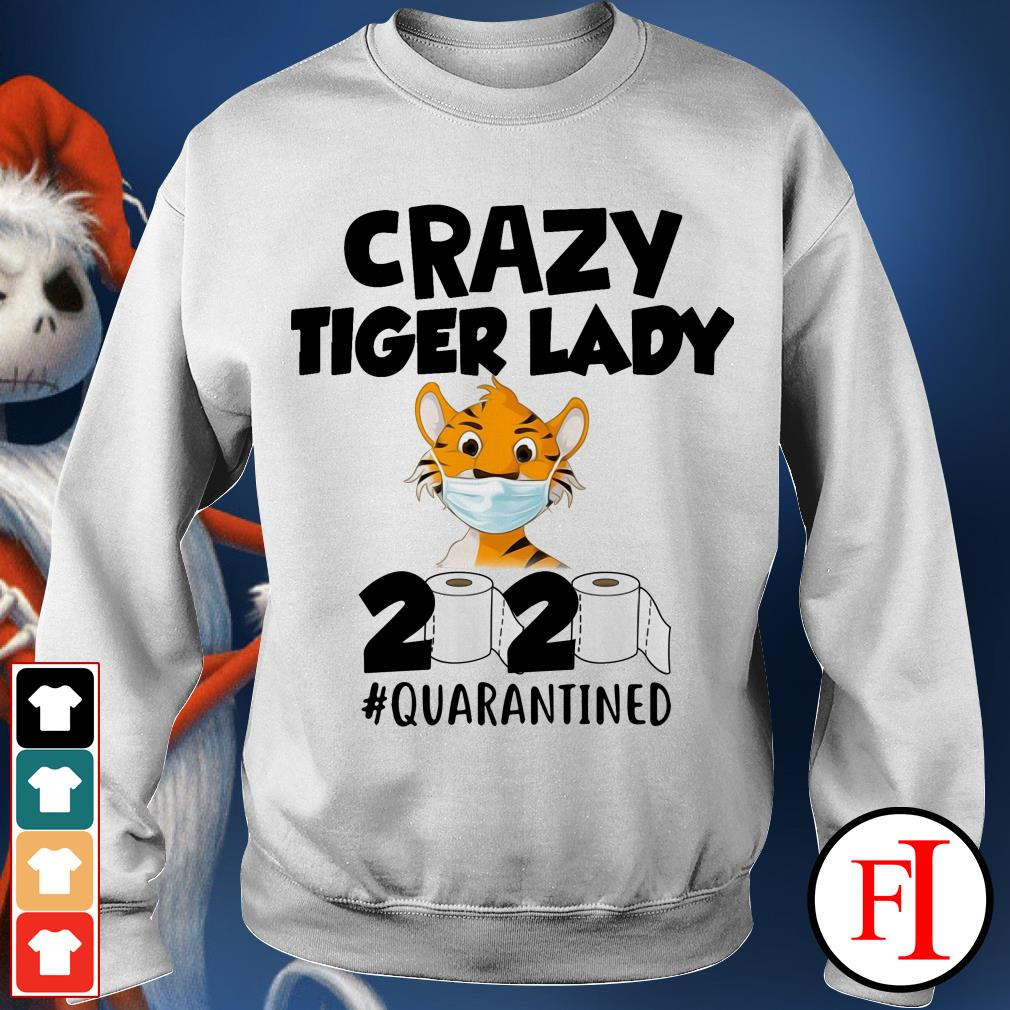 Official Crazy Tiger lady 2020 quarantined Sweater