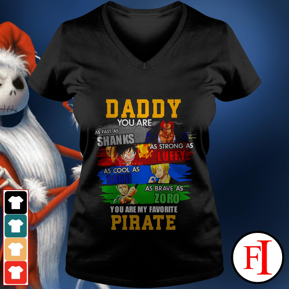 One Piece daddy you are as fast as Shanks as strong as Luffy as cool as Sanji black best V-neck t-shirt