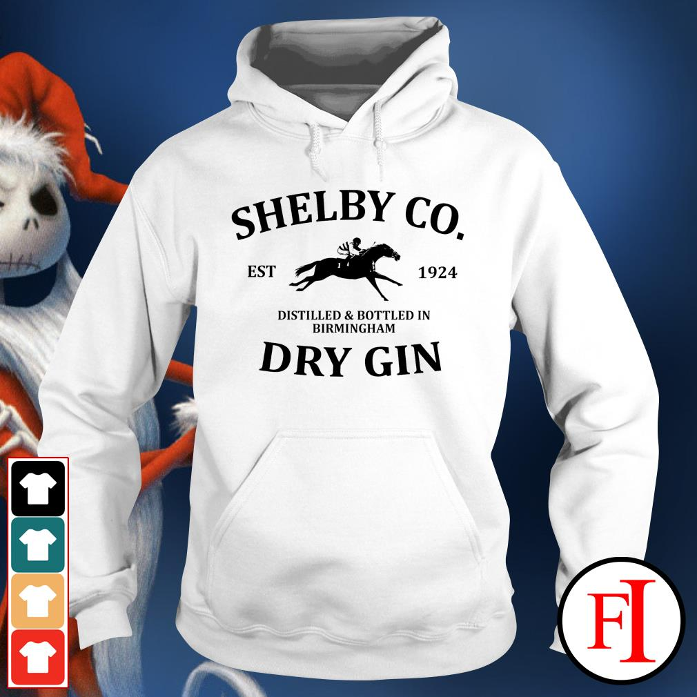 Shelby co est 1924 distilled and bottled in Birmingham dry Gin best white Hoodie
