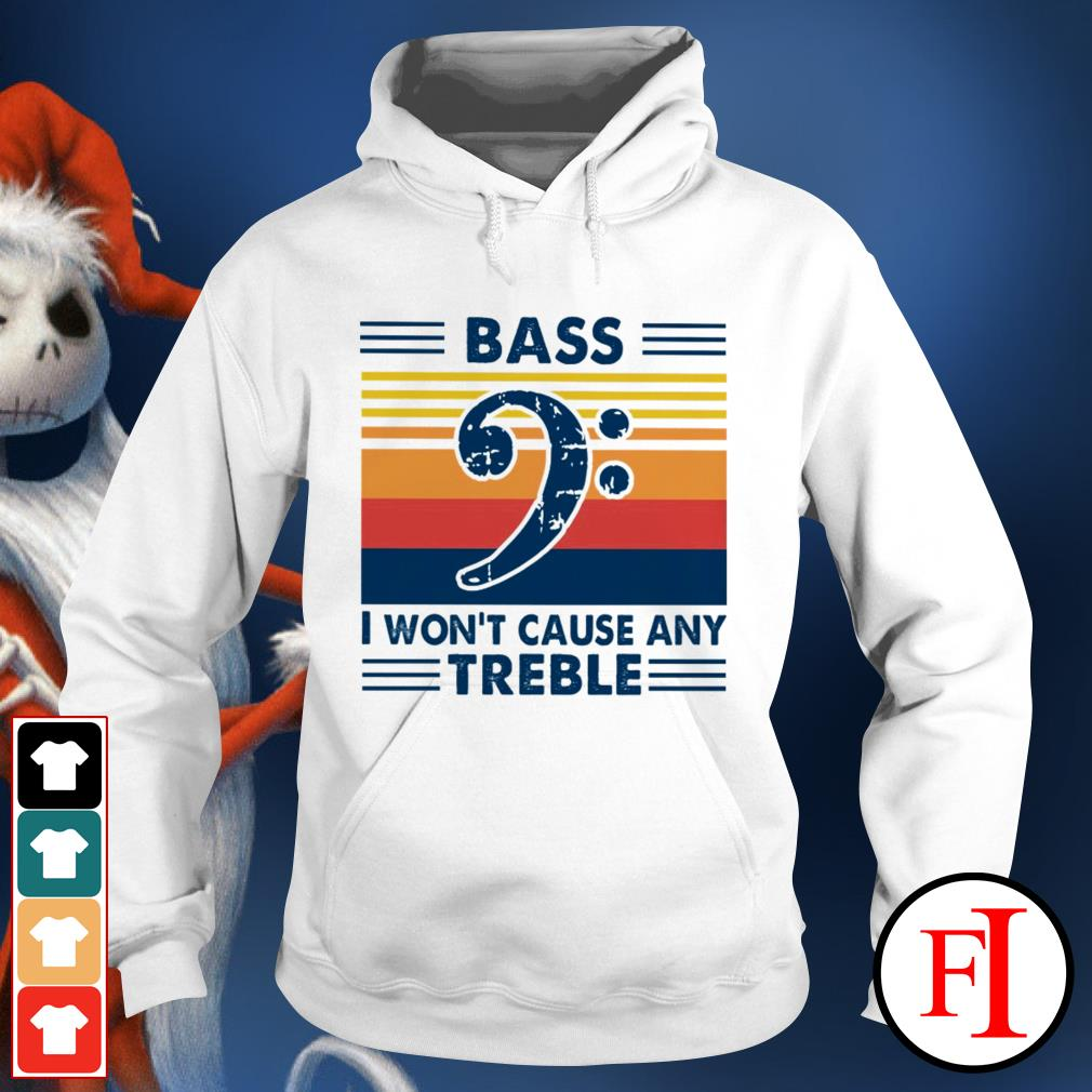 Vintage Bass I won't cause any treble black Hoodie