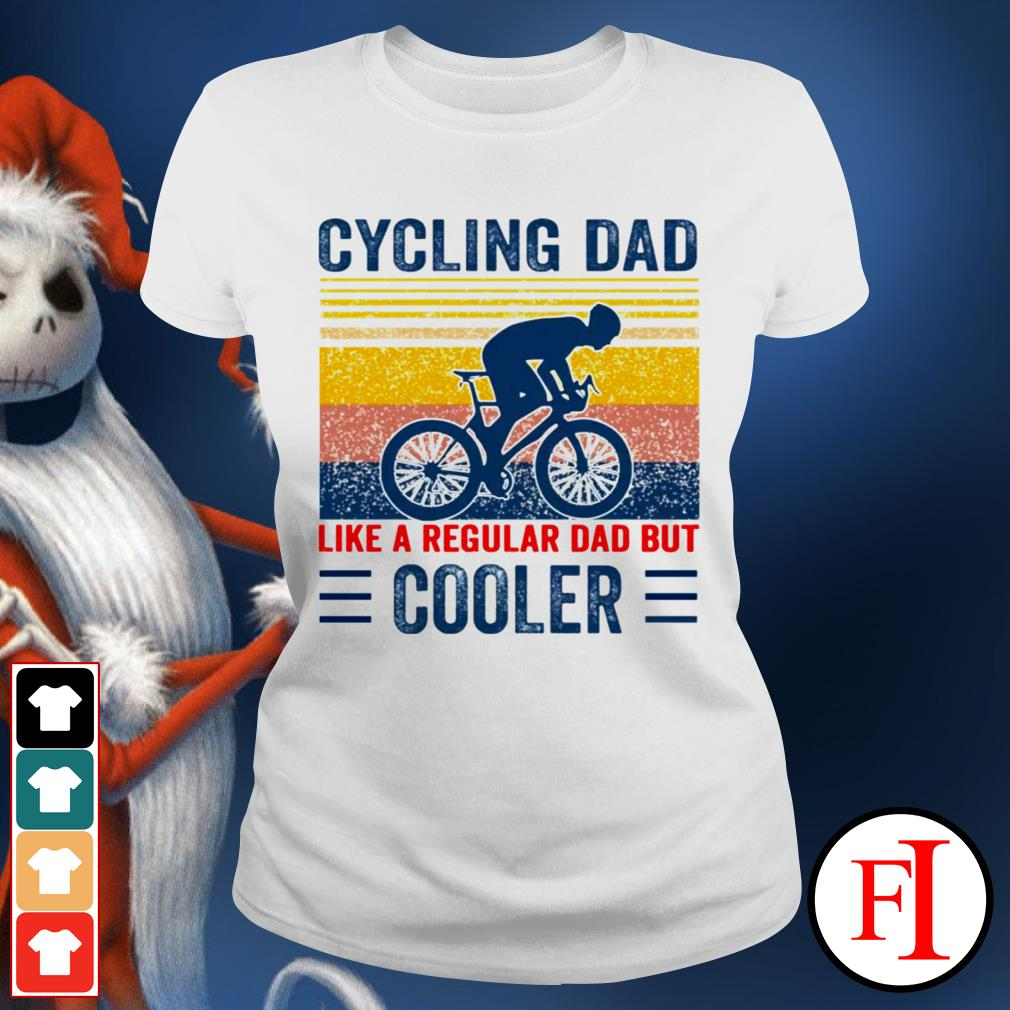 Vintage Cycling dad like a regular dad but cooler white Ladies tee
