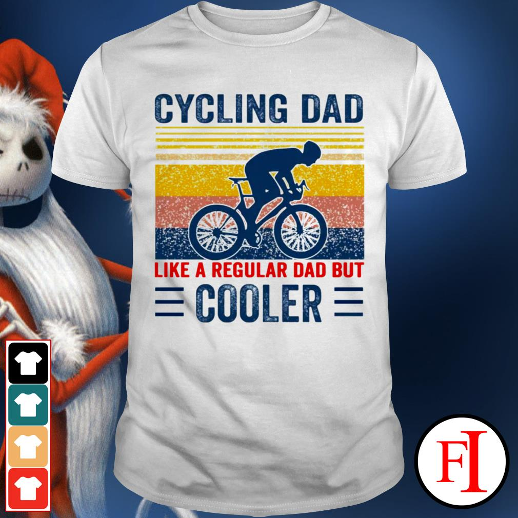 Vintage Cycling dad like a regular dad but cooler white shirt