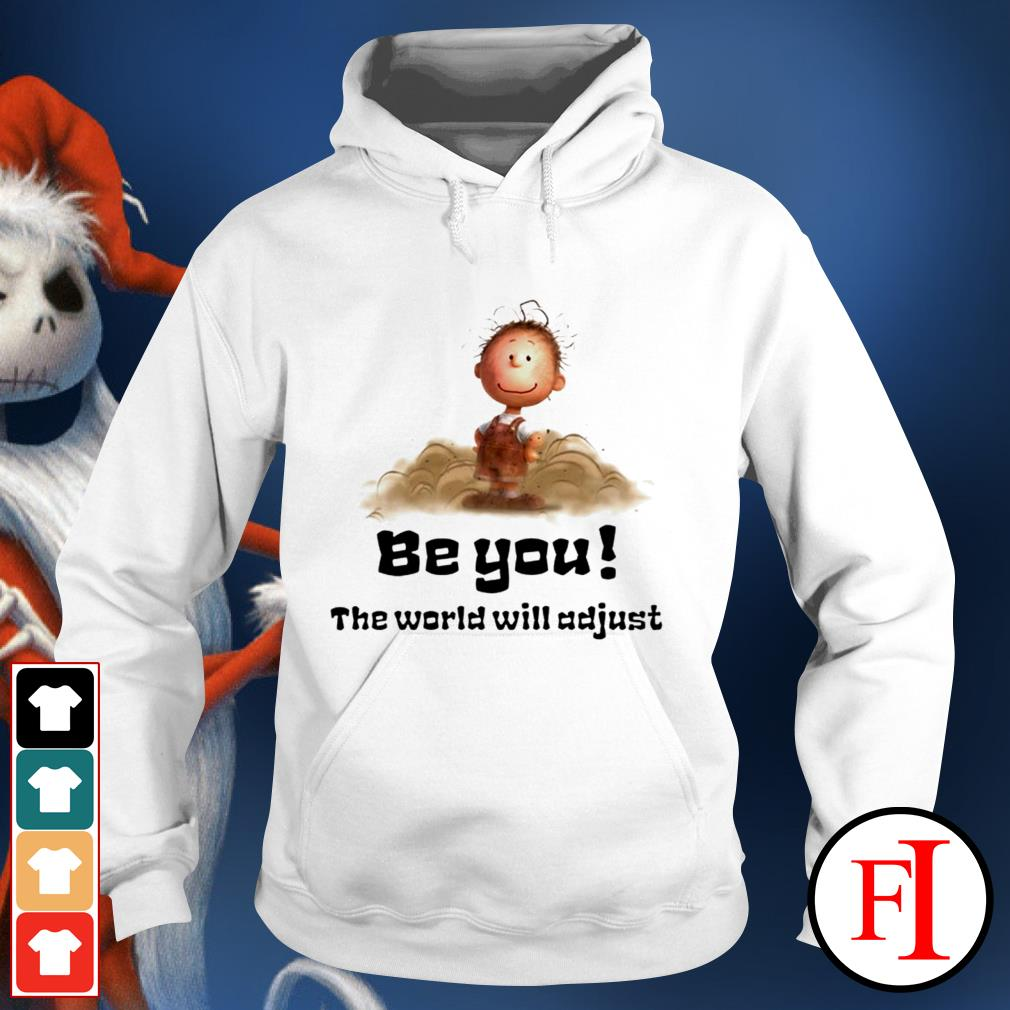 White Charlie Brown be you the world will adjust Hoodie