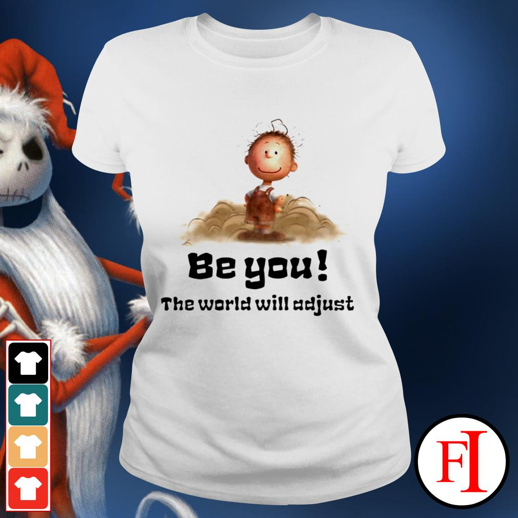 White Charlie Brown be you the world will adjust Ladies tee