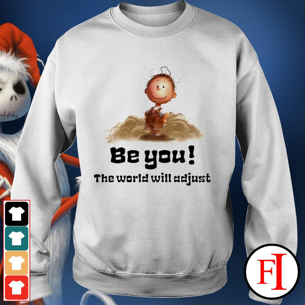 White Charlie Brown be you the world will adjust Sweater