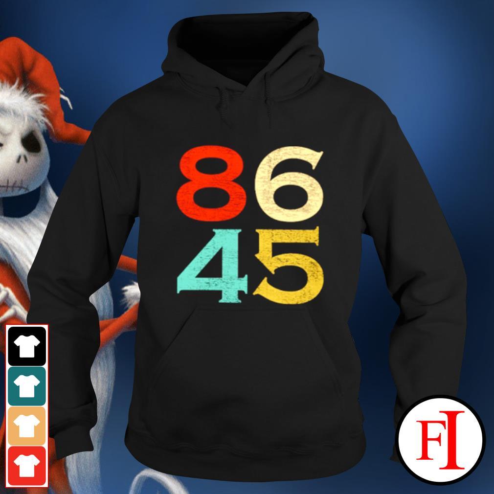 86 45 Anti Trump 8645 Dump Trump vintage s hoodie