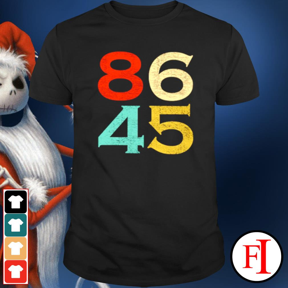 86 45 Anti Trump 8645 Dump Trump vintage shirt