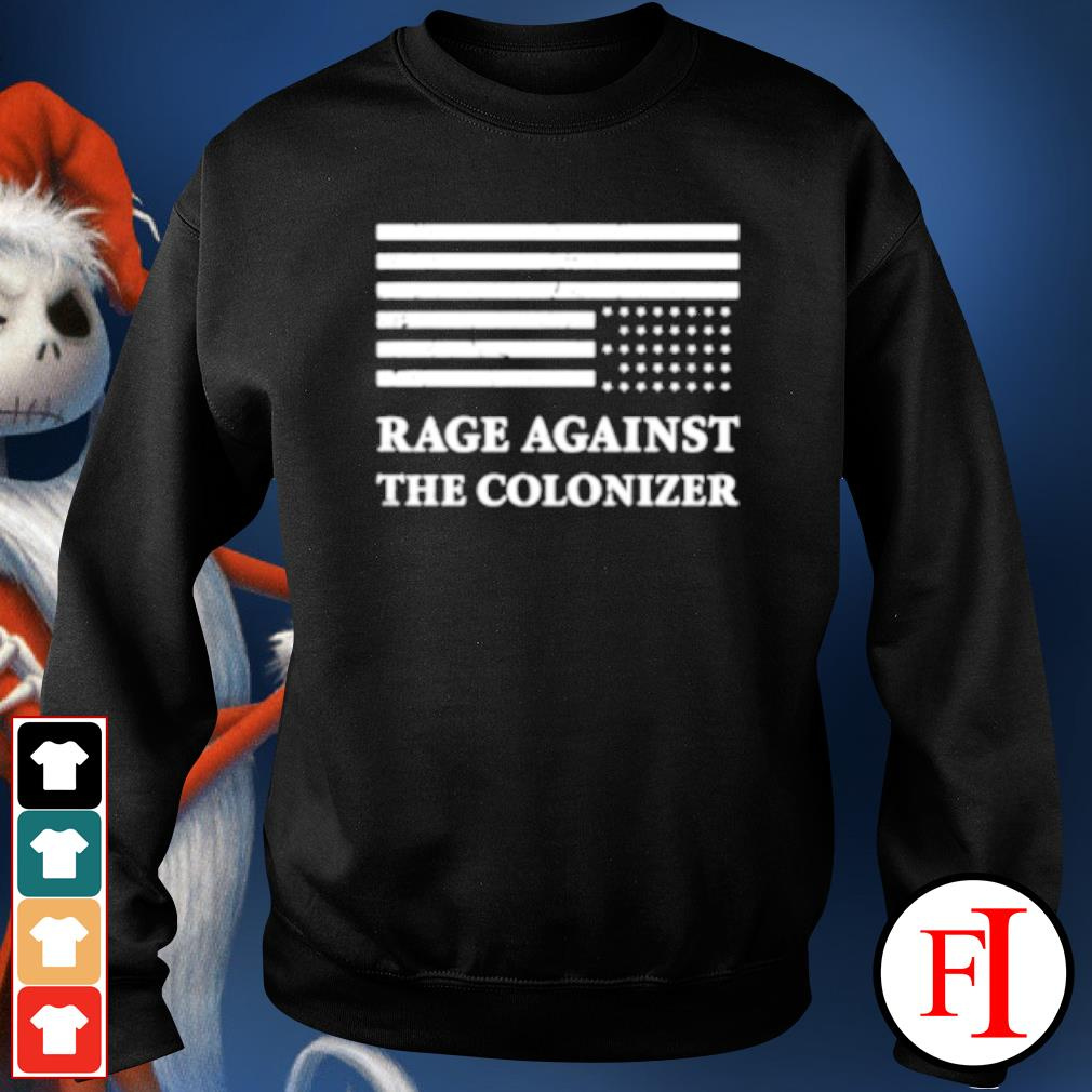 America rage against the colonizer s sweater
