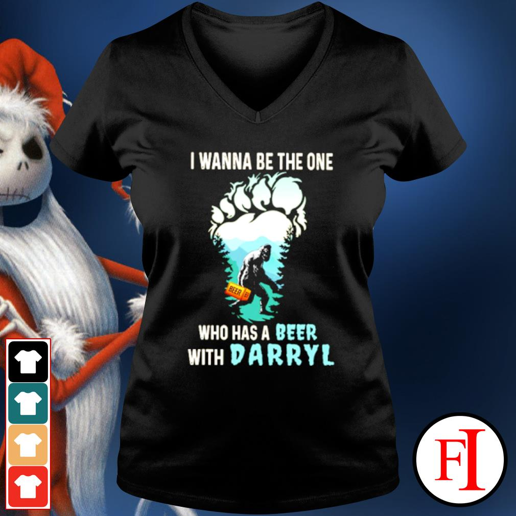 Bigfoot I wanna be the one who has a beer with darryl s v-neck-t-shirt