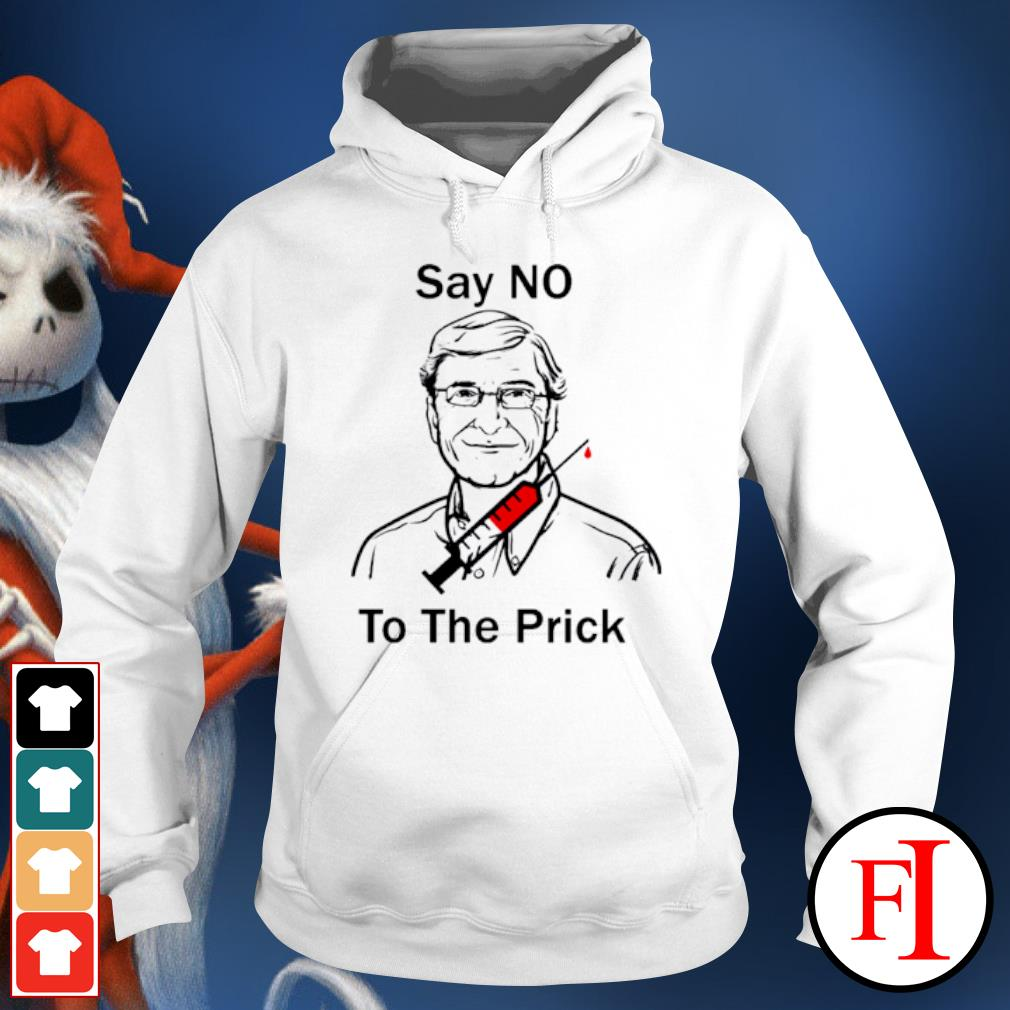 Bill Gate say no to the prick s hoodie