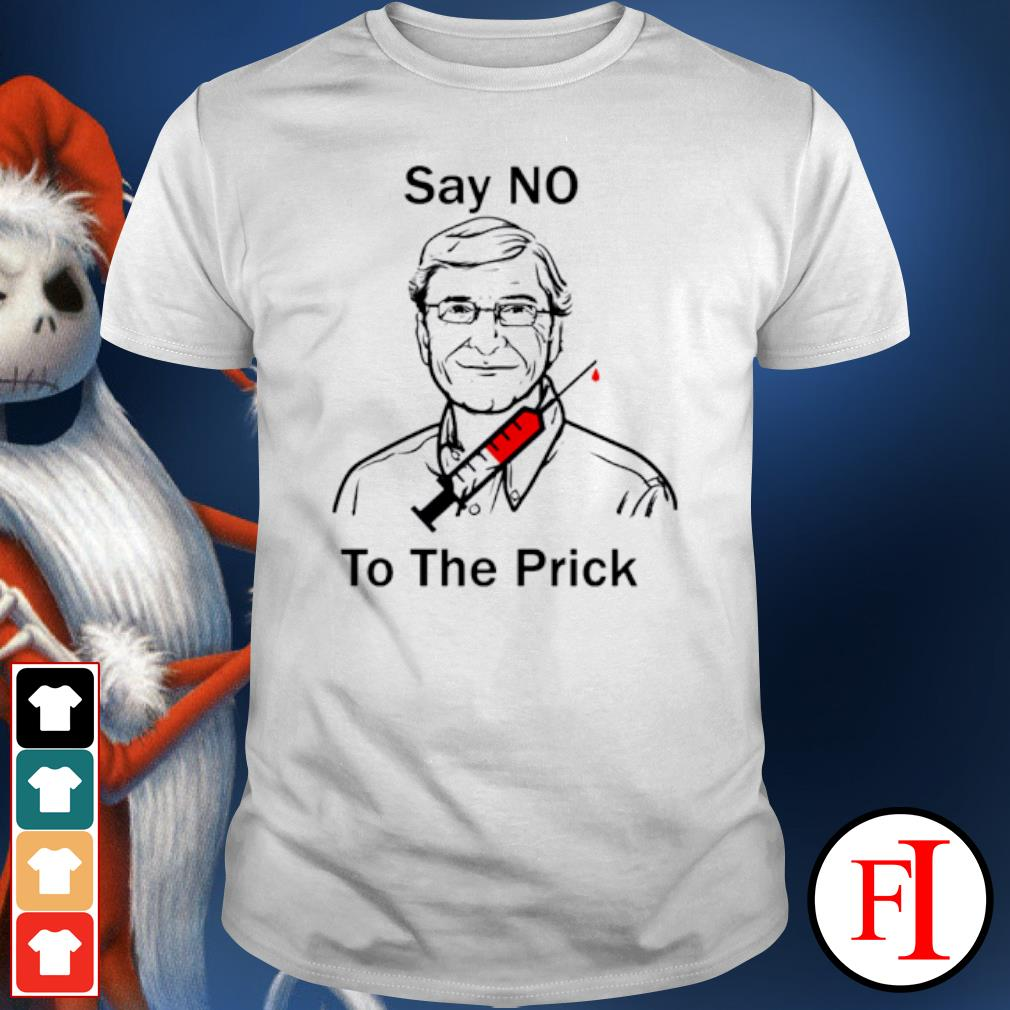 Bill Gate say no to the prick shirt