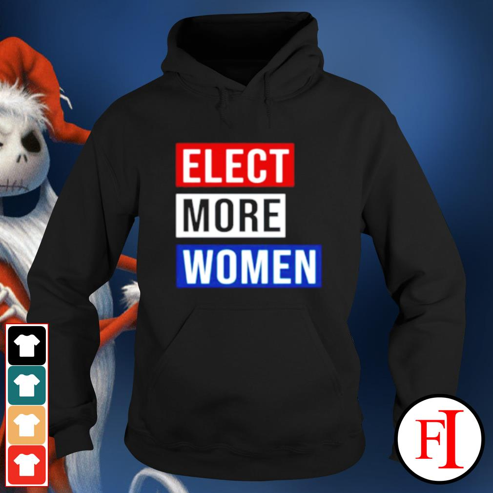 Elect more women s hoodie