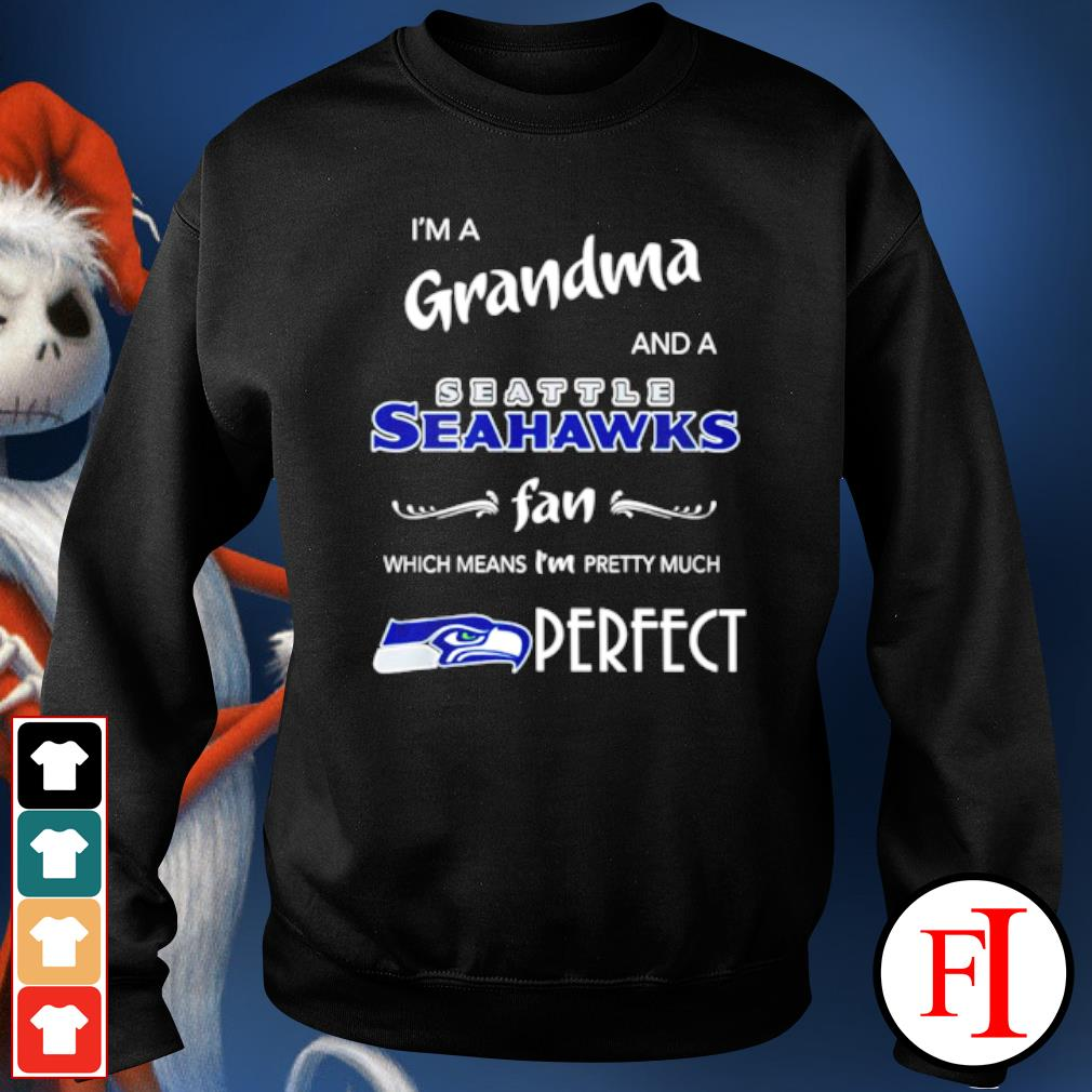 I'm a grandma and a Seattle Seahawks fan which means I'm pretty much perfect s sweater