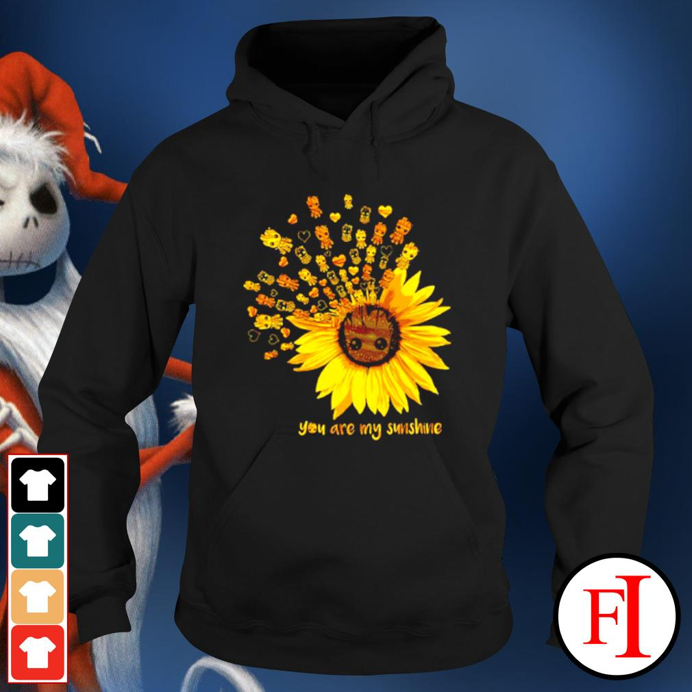 Sunflower Baby Groot you are my sunshine s hoodie