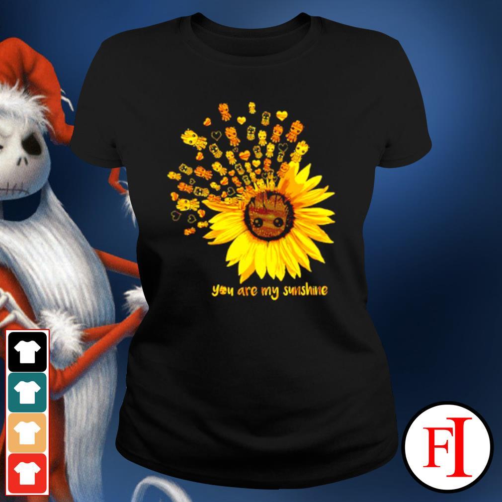 Sunflower Baby Groot you are my sunshine s ladies-tee