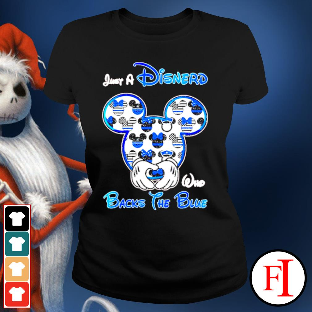 Mickey mouse Just a Disnerd who Backs the Blue s ladies-tee