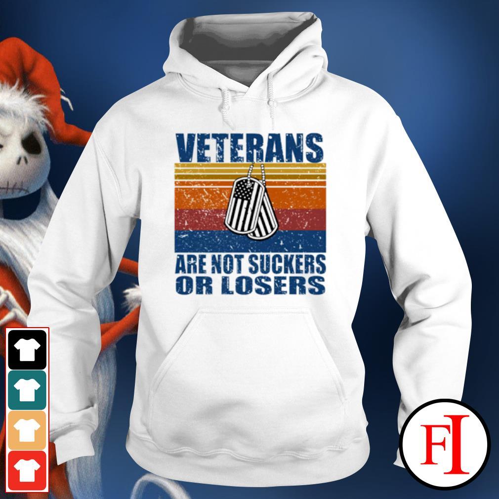 Veterans are not suckers or losers vintage s hoodie
