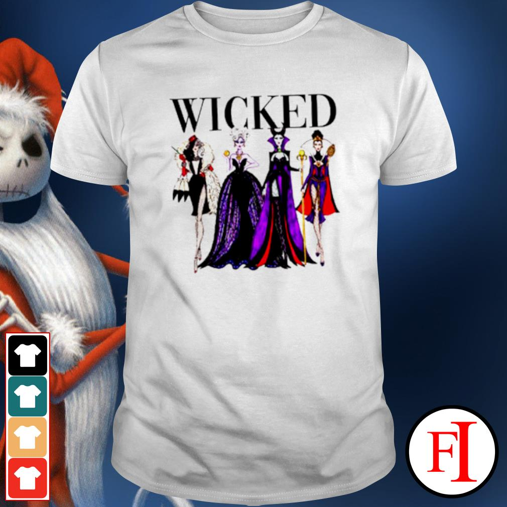 Wicked Disney Maleficent Evil Queen Ursula Cruella de Vil shirt