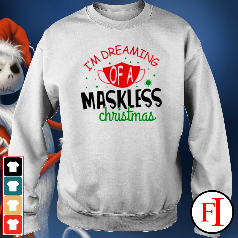 I'm dreaming of a maskless Christmas s sweater