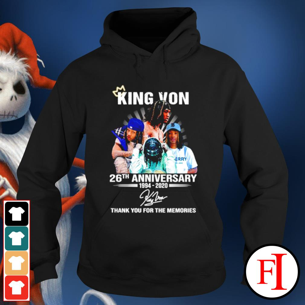 King Von 26th anniversary 1994 2020 thank you for the memories s hoodie