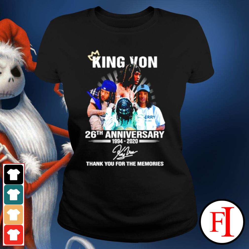 King Von 26th anniversary 1994 2020 thank you for the memories s ladies-tee