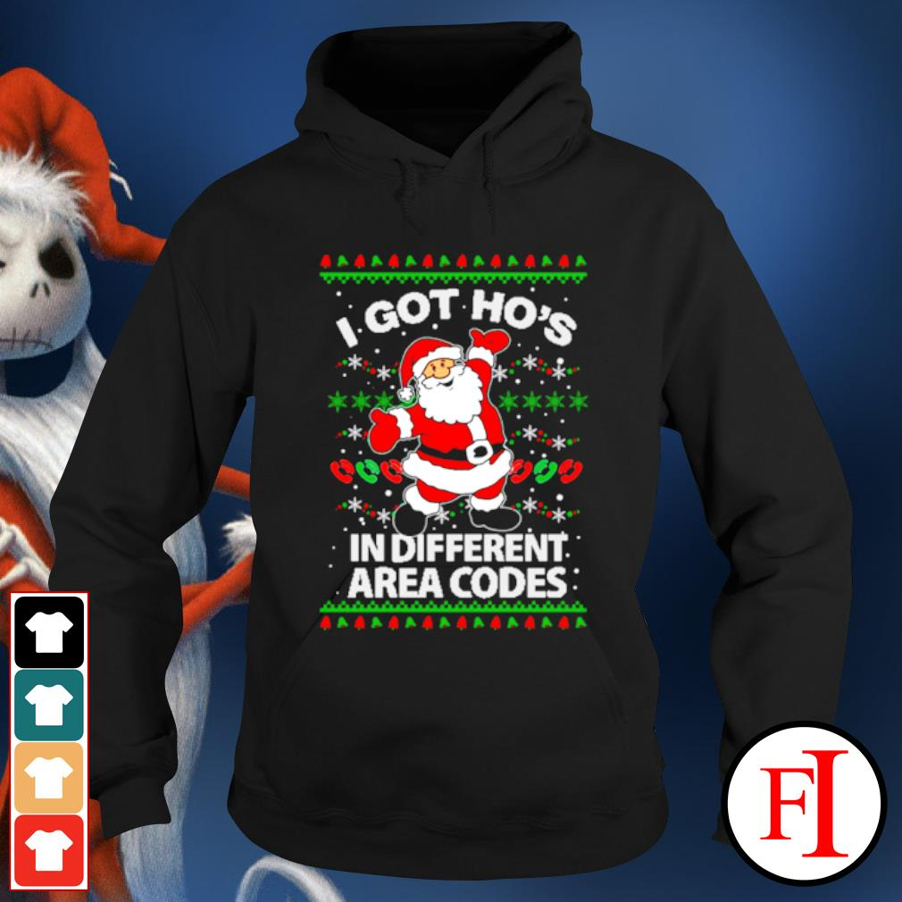 Santa I got ho's in different area Christmas ugly s hoodie