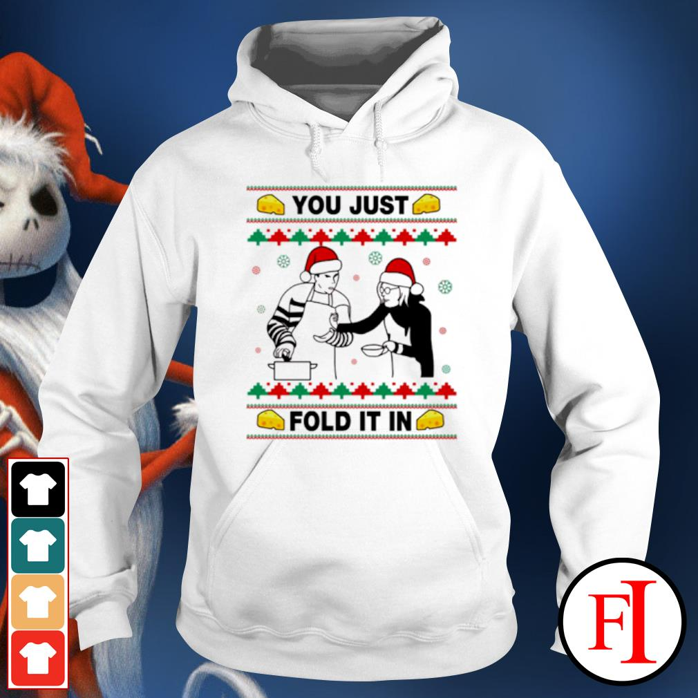 Schitt's creek you just fold it in Christmas ugly s hoodie