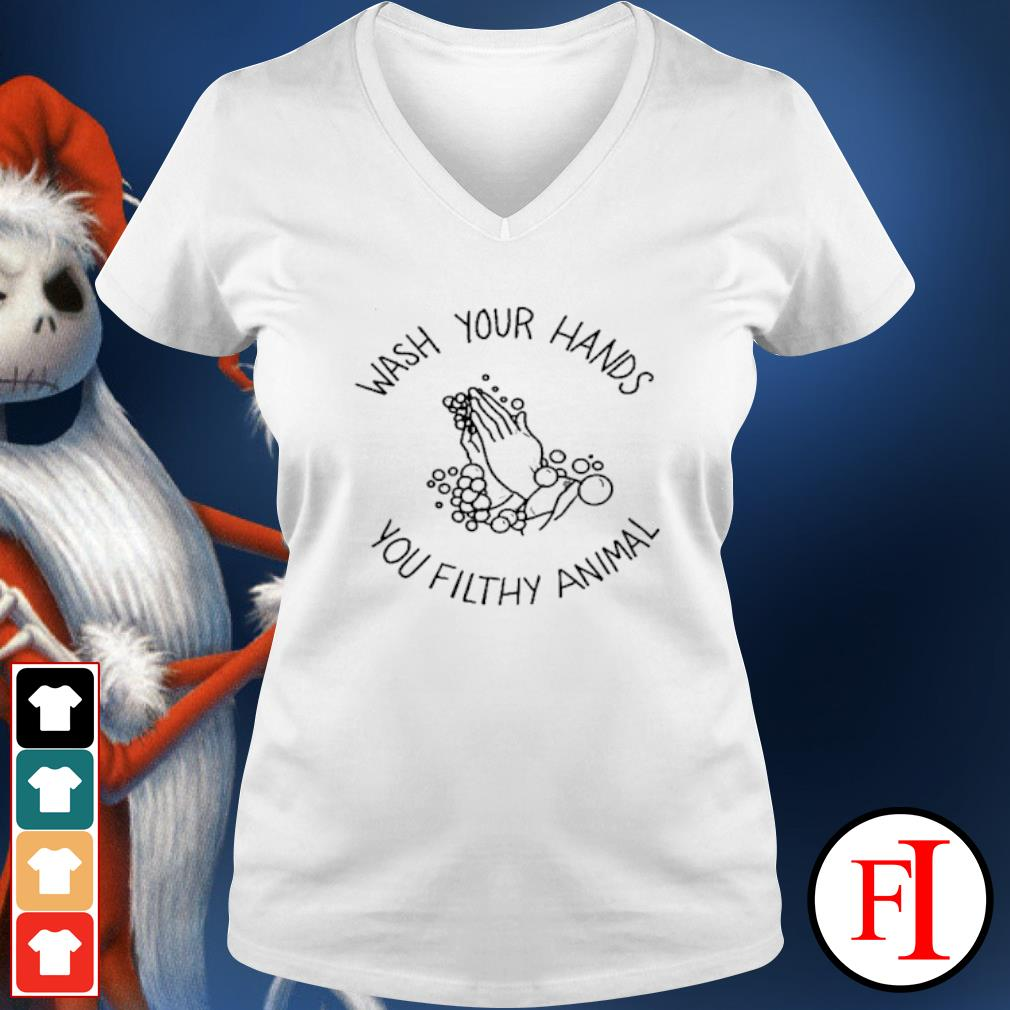 Wash your hands you filthy animal s v-neck-t-shirt